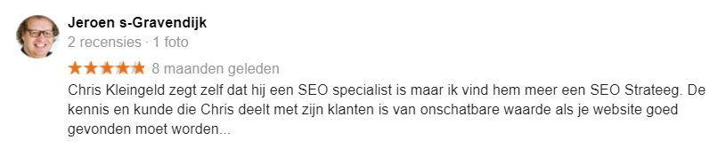"""Jeroen 's-Gravendijk: """"Chris Kleingeld zegt zelf dat hij een SEO specialist is maar ik vind hem meer een SEO Strateeg. De kennis en kunde die Chris deelt met zijn klanten is van onschatbare waarde als je website goed gevonden moet worden..."""""""